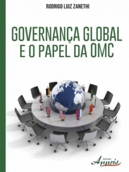 Governança Global e o Papel da OMC
